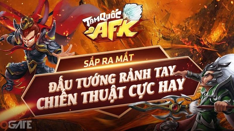 Tam Quốc AFK: Tựa game dành cho dân lười sắp ra mắt
