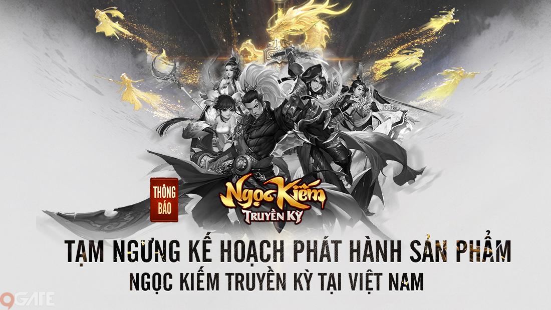 Ngọc Kiếm Truyền Kỳ Mobile bất ngờ tạm dừng phát hành tại Việt Nam
