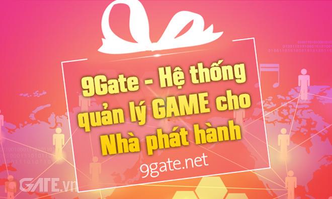 3/6: 9Gate thử nghiệm hệ thống quản lý game cho Nhà Phát Hành - Thử Nghiệm  | Tin Game | 9Gate