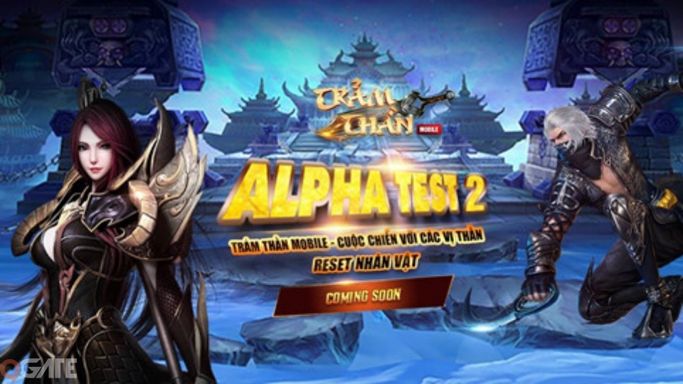 Trảm Thần Mobile 'ngâm giấm' sau Alpha Test khiến game thủ nổi giận
