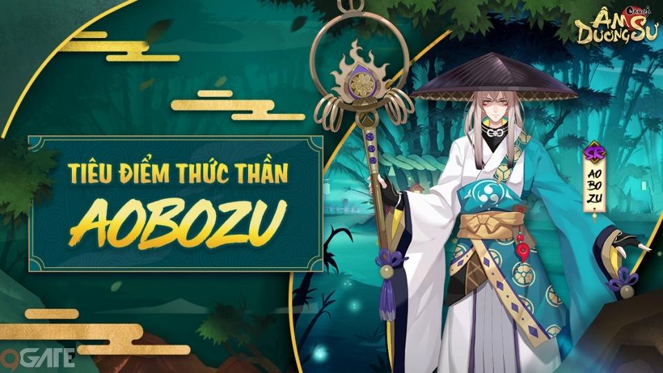 Garena Âm Dương Sư: Tiêu điểm Thức Thần Aobozu (Thanh Phường Chủ)