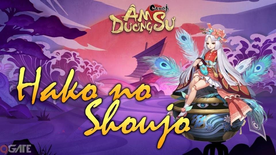 Garena Âm Dương Sư: Hướng dẫn chuyên sâu thức thần Hako No Shoujo
