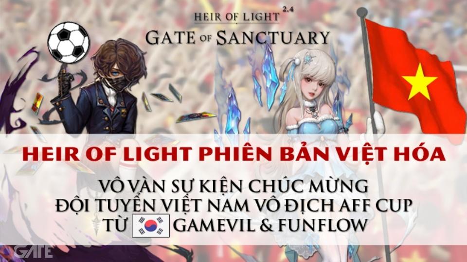 Heir of Light đã chính thức tung ra phiên bản Việt hóa, game thủ Việt có thể tải ngay bây giờ