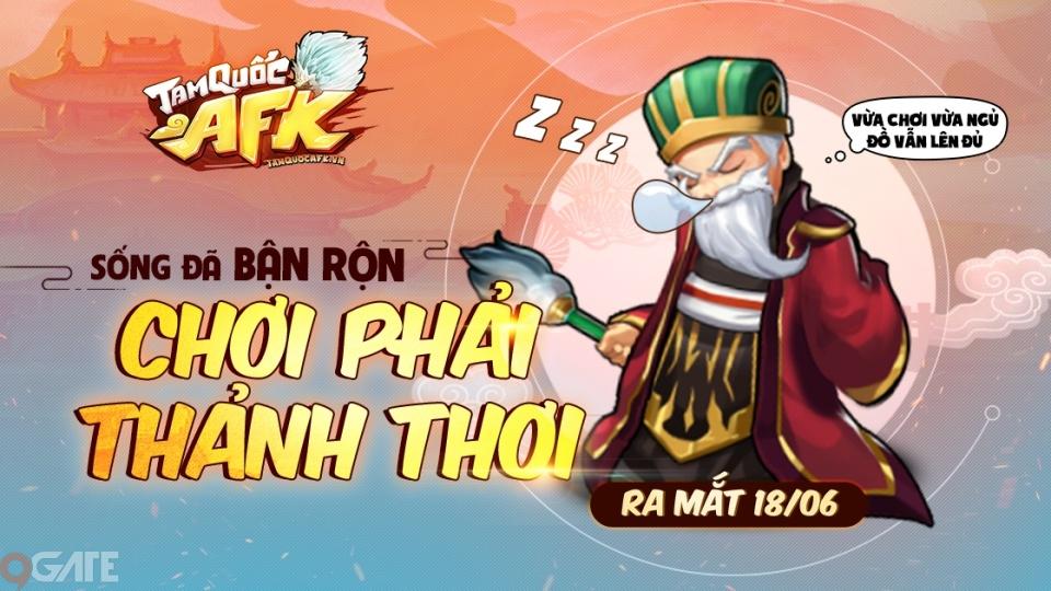 Tam Quốc AFK - Game đấu tướng rảnh tay duy nhất tại Việt Nam ấn định ngày ra mắt