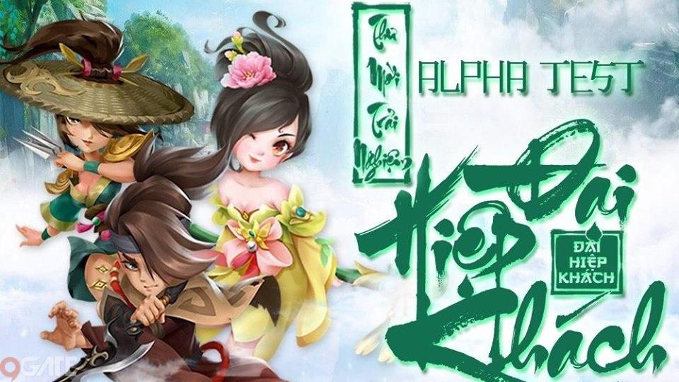 Đại Hiệp Khách mở Alpha Test, tải ngay hôm nay để biết game kiếm hiệp Việt chất như thế nào!