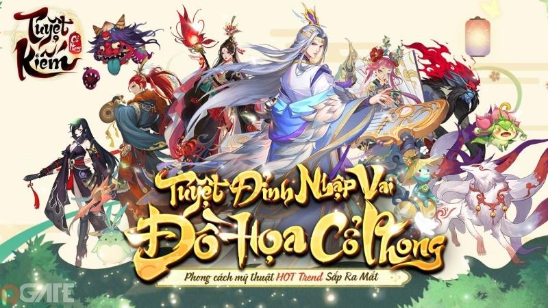 Tuyệt Kiếm Cổ Phong Mobile – Game nhập vai MMORPG sắp ra mắt tại Việt Nam