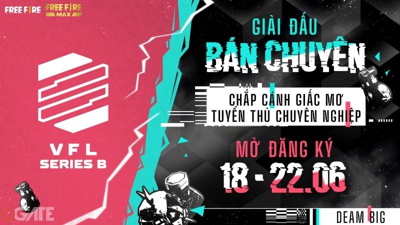 VFL Series B - Giải đấu mới của Garena Free Fire Việt Nam đem đấu trường chuyên nghiệp tới gần hơn với người chơi