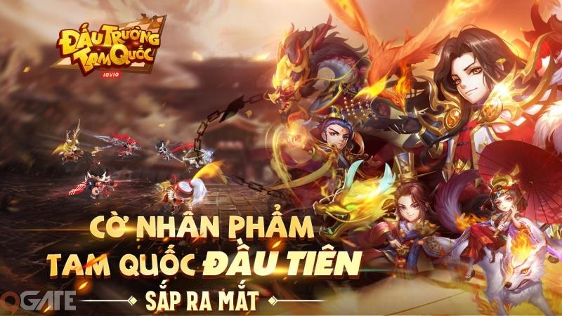 Đấu Trường Tam Quốc: Bom tấn sắp đổ bộ làng Game Mobile Việt Nam, tặng ngay 300 lượt quay tướng