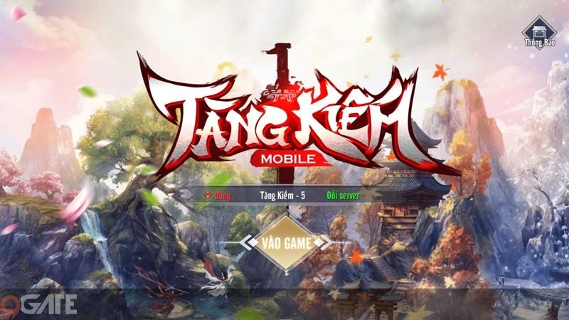 Tàng Kiếm Mobile: Video trải nghiệm game (OB 1/9)