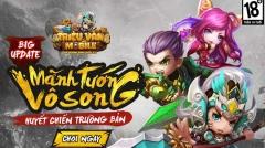 Bá Vương Tam Quốc cập nhật phiên bản 2.0 cùng tên gọi mới là Triệu Vân Mobile