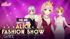 Alice Fashion Show – Thể hiện đẳng cấp fashionista cùng giải đấu đầu tiên từ Alice 3D
