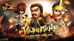 Vua Kiếm Hiệp - Siêu phẩm 3D tái hiện nhiệt huyết dòng game thẻ tướng sẽ ra mắt trong tháng 1/2019