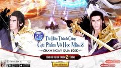 """Tình Kiếm 3D – Vòng 1 giải đấu """"Cực Phẩm Võ Học mùa 2"""" kết thúc và cuộc tranh đấu chính thức bắt đầu"""