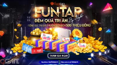"""NPH Funtap tổ chức sự kiện """"Funtap by Night"""" hứa hẹn đầy ý nghĩa với những phần quà hấp dẫn"""