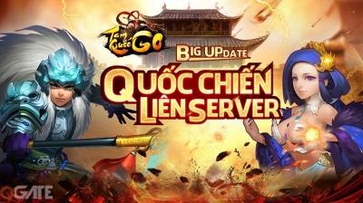 """Sục sôi với Big Update """"Quốc Chiến Liên Server"""", Tam Quốc GO tặng độc giả Giftcode độc"""