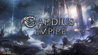 Bom tấn Gardius Empire sắp phát nổ, game thủ đã có thể đăng ký trước