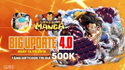 Liên Quân Manga cập nhật phiên bản 4.0, gửi tặng 300 GiftCode trị giá 500.000đ