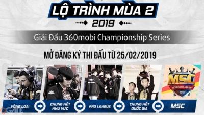 Khởi tranh 360mobi CHAMPIONSHIP SERIES mùa 2: Giải thưởng cực khủng và cơ hội tham gia đấu trường quốc tế chuyên nghiệp