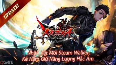 Kritika mobile vẫn bền bỉ ra mắt nhân vật thứ 15 - Steam Walker, tiếp tục càn quét các trận địa mới
