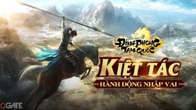 Đỉnh Phong Tam Quốc - Kiệt tác hành động nhập vai trên mobile ra mắt trong tháng 7/2019